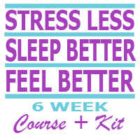 Stress Less, Sleep Better, Feel Better
